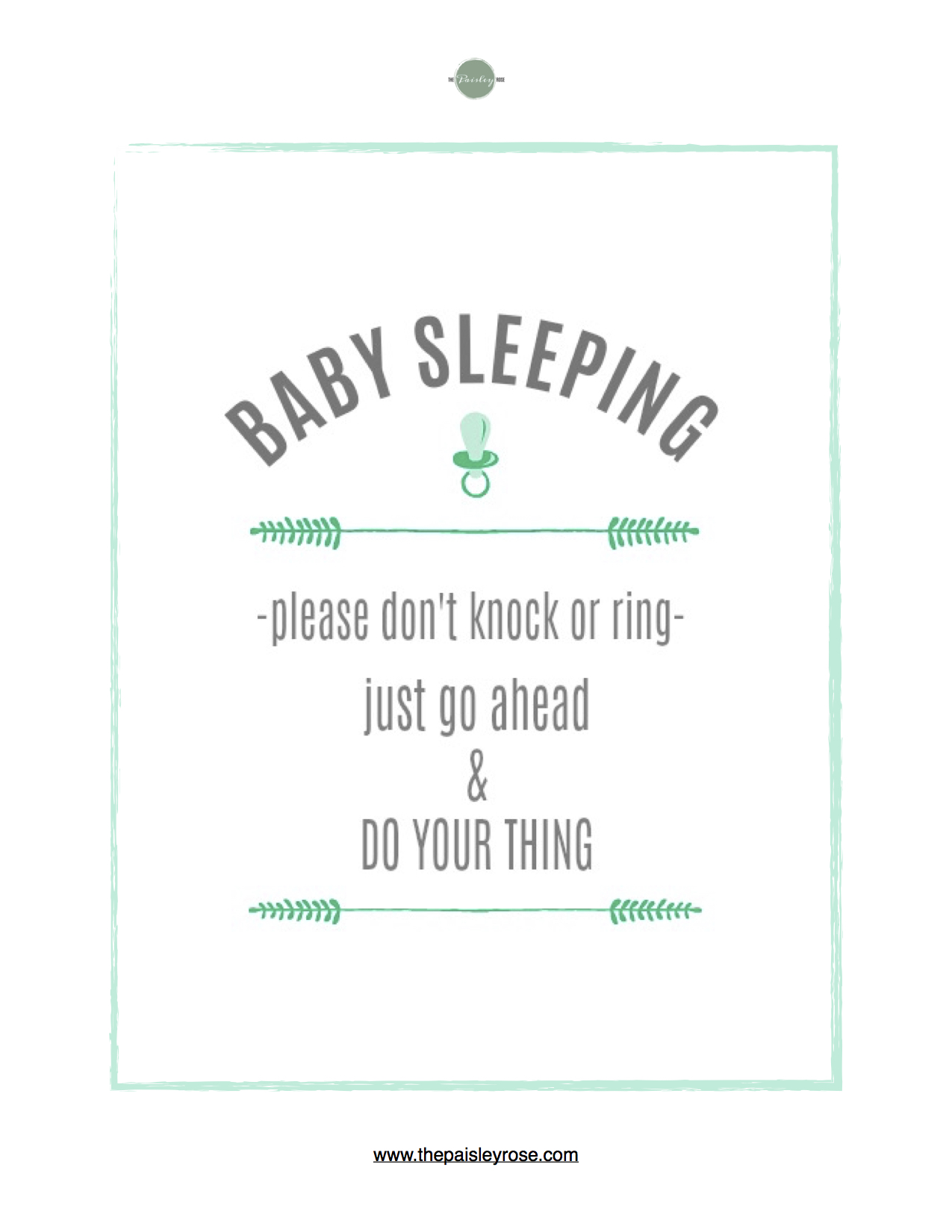 image regarding Printable Baby Sleeping Sign Front Door named The Nap-season Curse - The Paisley Rose